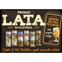PROMO LATAS PAULISTÂNIA - GRÁTIS 1 QUADRO EXCLUSIVO